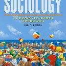 Sociology A Down-To-Earth Approach - 8th Edition Henslin 0205473059