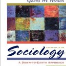 Essentials of Sociology A Down-To-Earth Approach - 5th Edition Henslin 0205389252