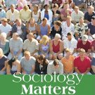 Sociology Matters 4th edition Schaefer 0073404314
