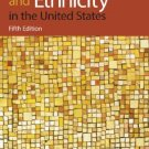 Race and Ethnicity in the United States - 5th Edition Schaefer 0136030343