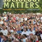 Sociology Matters - 3rd Edition Schaefer 0073528110