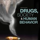 Drugs, Society, and Human Behavior - 13th Edition Hart 0073380792