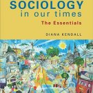 Sociology in Our Times The Essentials 7th edition Kendall 0495598623