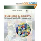Business and Society Ethics and Stakeholder Management 5th Edition Carroll 0324114958
