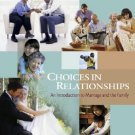 Choices in Relationships 8th Edition Knox 0534625231
