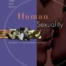 Human Sexuality Diversity in Contemporary America - 6th Edition Strong 0073129119