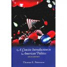 We the People A Concise Introduction to American Politics 6th edition Patterson 0072955686