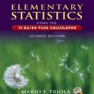 Elementary Statistics Using the TI-83/84 Plus Calculator 2nd edition Triola 0321462572