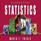 Elementary Statistics 9th edition by Triola 0201775700
