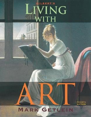 Living with Art - 7th Edition by Getlein 007298936X