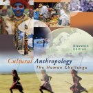 Cultural Anthropology The Human Challenge 11th ed by Haviland 0534624871