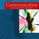 Communication Principles for a Lifetime 3rd Ed. by Beebe 0205467024