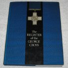 First Edition Register of the George Cross 1985