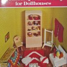 New -- Miniature Crocheting & Knitting for Dollhouses Household Furnishings in Miniature