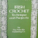 New - Irish Crochet Technique & Projects the traditional art of lace making with vintage photos