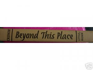 Beyond This Place, Fiction book by A. J. Cronin