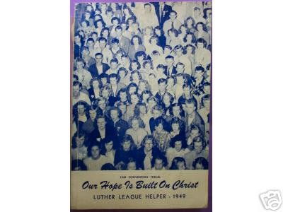 Luther League Helper - 1949, 1949, Lutheran Convention book