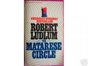 THE MATARESE CIRCLE by Robert Ludlum, PB suspense