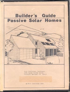 BUILDER GUIDE BOOK Passive Solar Energy Home HOW TO BUILD DESIGN