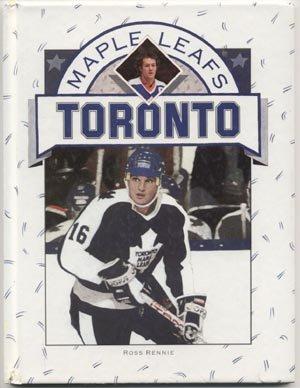 Toronto Maple Leafs NHL HOCKEY BOOK TEAM HISTORY Rennie