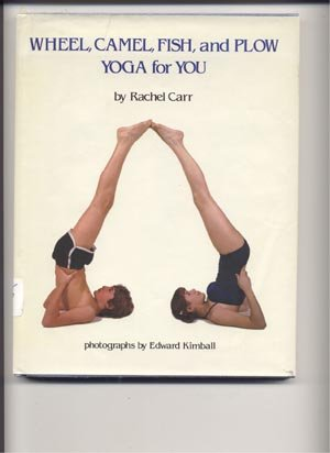 Wheel Camel Fish & Plow YOGA FOR YOU EXERCISES BOOK DJ