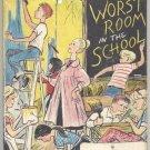 WORST ROOM IN SCHOOL Don Freeman MUEHL 6th Grade Teacher SPACE WITCH DJ