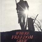 Where Freedom Grew HISTORIC U S LANDMARKS History PHOTOS Bob Stubenrauch 1