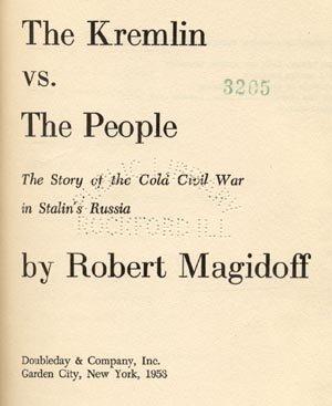 Kremlin vs People RUSSIA Asian Civil War JOSEPH STALIN Magidoff 1*HB