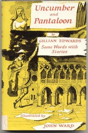 UNCUMBER & PANTALOON Etymology WORD ORIGINS STORIES Edwards 1*DJ
