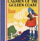 Carmen of Gold Coast~CALIFORNIA~Madeline Brandeis~1935