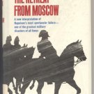 Retreat From Moscow RUSSIAN NAPOLEONIC WAR Napoleon MILITARY R.F.Delderfield