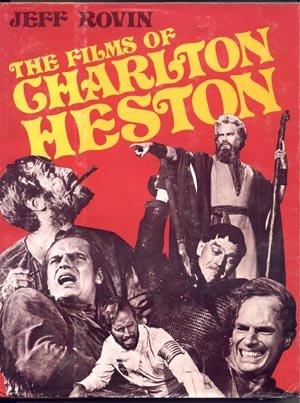 Films of Charlton Heston BEN HUR Moses JEFF ROVIN 1*DJ