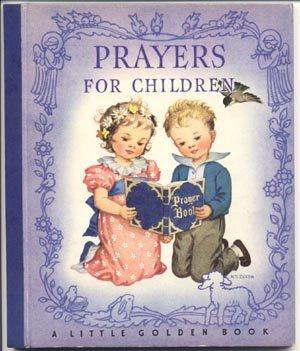 "Prayers for Children ANTIQUE Little Golden RACHEL Dixon TRUE 1st Edition 1942 BLUE SPINE ""A"" HB"