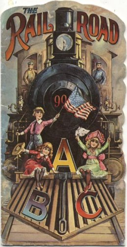 Railroad ABC Story RAIL ROAD Train ANTIQUE BOOK 1903-1982