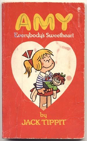 AMY Everybody's Sweetheart JACK TIPPIT 1970-1978