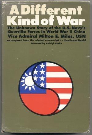DIFFERENT KIND OF WAR Guerrilla Warfare CHINA Military WWII Book US NAVY Vice Admiral Miles 1*DJ