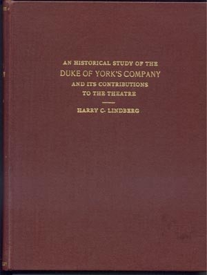 Historical Study Duke of York Company THEATRE CONTRIBUTIONS Harry Lindberg Thesis HB