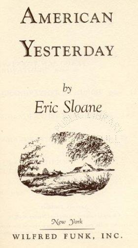 American Yesterday HISTORY Pioneer Day AMERICANA Eric Sloane HB