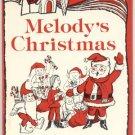 Melody's Christmas Story SANTA CLAUS Raggedy Ann & Andy RARE Vintage Book 1975 1st DJ