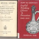 How To ID Identify English Drinking Glasses & Decanters 1680-1830 PHOTOS Douglas Ash DJ
