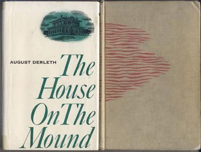 House on the Mound BRIGHT JOURNEY 1800's Wisconsin AUGUST DERLETH 1*DJ