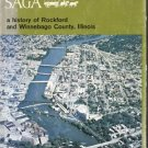 Sinnissippi Saga ROCKFORD History Winnebago County IL Illinois RARE C.Hal Nelson 1st DJ
