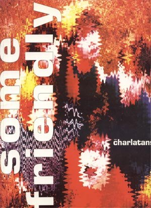 The CHARLATANS SONGBOOK Some Friendly PIANO Guitar VOCALS Lyrics UK British Band