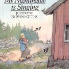 My Nightingale is Singing ASTRID LINDGREN Swedish Story of Hope PIPPI LONGSTOCKING HB