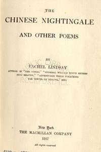 CHINESE NIGHTINGALE & OTHER POEMS Vachel Lindsay WWI Poetry 1st HB