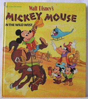 Mickey Mouse in the Old Wild West WALT DISNEY Cowboy Book PIONEER DAYS 1973 HB
