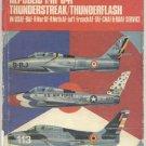 Republic F/RF-84F THUNDERSTREAK THUNDERFLASH Arco Aviation #16 AIR FORCE PLANES Ernest Mcdowell HB