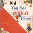 DID YOU SEE WHAT I SAW? Lionel Reid DICK & JANE Vintage Basic Easy Early Reader 1949 HB