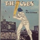 STUCK ON THE CUBS Rare Chicago Fan Book BASEBALL Rick Schwab