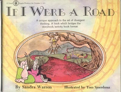 IF I WERE ROAD Divergent Thinking Story MORAL TEACHING Sandra Warren~1